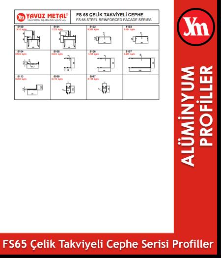 FS 65 Çelik Takviyeli Cephe Alüminyum Profiller