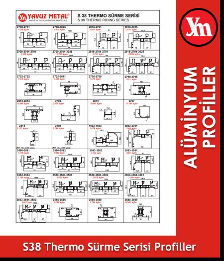 S 38 Thermo Sürme Serisi Alüminyum Profiller